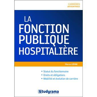 La fonction publique hospitali re broch pierre li vre - Grilles salaires fonction publique hospitaliere ...