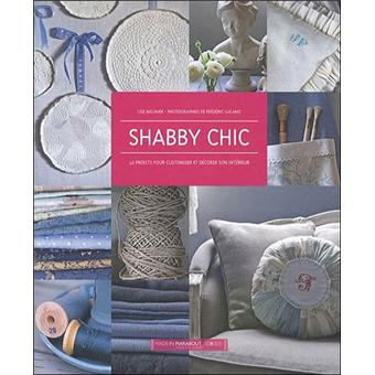 shabby chic d coration et inspiration broch lise meunier achat livre achat prix fnac. Black Bedroom Furniture Sets. Home Design Ideas