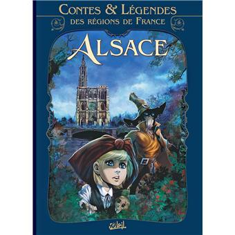 Contes et légendes des régions de France - Alsace Tome 02 : Contes et légendes des régions de France
