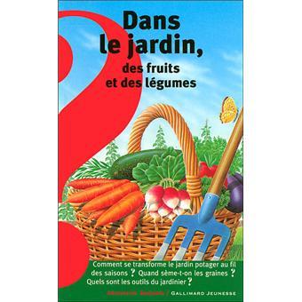 Dans le jardin des fruits et des l gumes broch gaud - Les produits menagers utilises dans le jardin ...