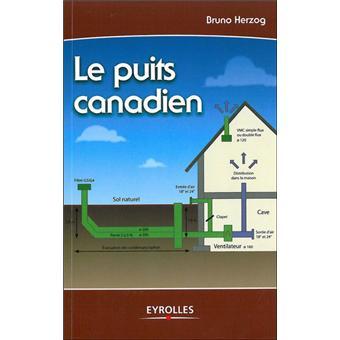 le puits canadien broch bernard herzog achat livre prix. Black Bedroom Furniture Sets. Home Design Ideas