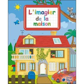 L 39 imagier de la maison a partir de 2 ans cartonn for L univers de la maison tourcoing