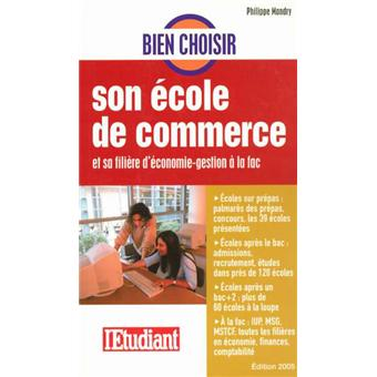 bien choisir son cole de commerce broch philippe mandry achat livre achat prix fnac. Black Bedroom Furniture Sets. Home Design Ideas