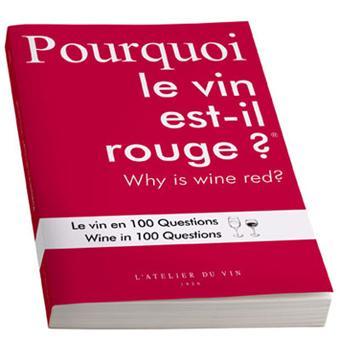 Pourquoi le vin est-il rouge ? - broché - Collectif