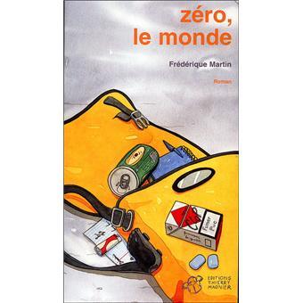 Le coin des lecteurs - Zéro, le monde, F. Martin */**