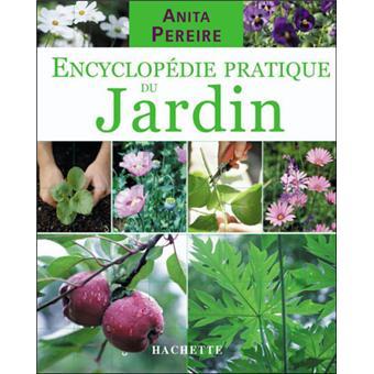 Encyclop die pratique du jardin tous les conseils for Tous pour le jardin