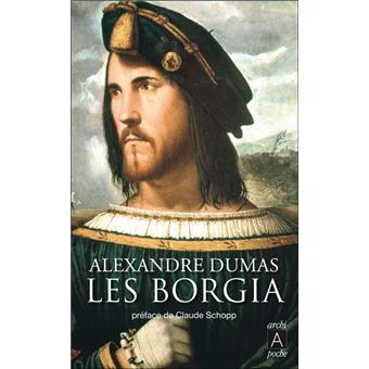 Les borgia poche alexandre dumas achat livre ou for Alexandre jardin epub