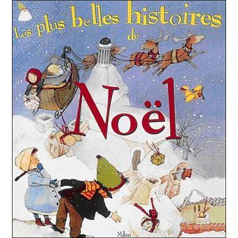 Les plus belles histoires de Noël (1) : Les plus belles histoires de Noël