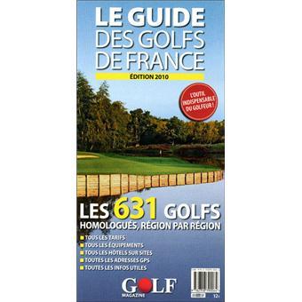 Le guide des golfs de france broch collectif achat for Le guide des prix