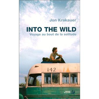 into the wild a synopsis Jon krakauer's into the wild, which i read with a fascinated dread, tells the story of a 20-year-old college graduate who cashes in his law school fund and, in the words of mark twain, lights out for the territory he drives west until he can drive no farther, and then north into the alaskan wilderness.
