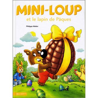 mini loup mini loup et le lapin de p ques philippe matter cartonn achat livre ou ebook. Black Bedroom Furniture Sets. Home Design Ideas