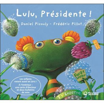 Lulu Vroumette - Lulu, présidente !