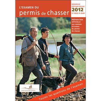 L 39 examen du permis de chasser 2012 broch collectif for Prix du permis