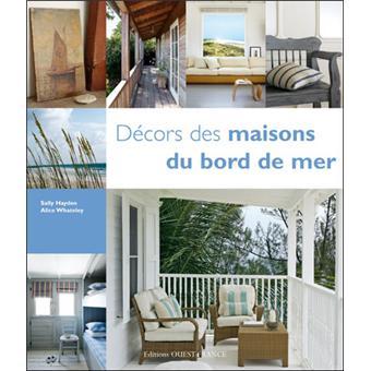 D cors des maisons du bord de mer broch sally hayden for Les decores des maisons