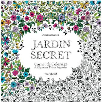 Jardin secret carnet de coloriage et chasse au tr sor anti for Au jardin secret de tadine