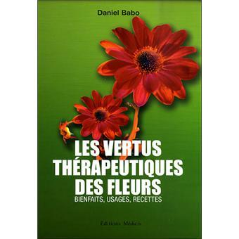 Les vertus th rapeutiques des fleurs broch daniel for Le prix des fleurs