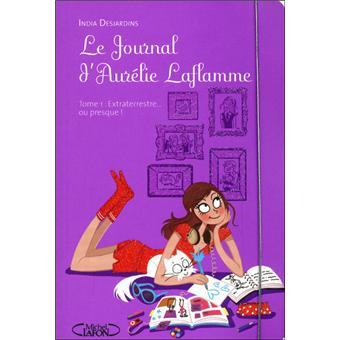 Le journal d'Aurélie Laflamme - Le journal d'Aurélie Laflamme, T1