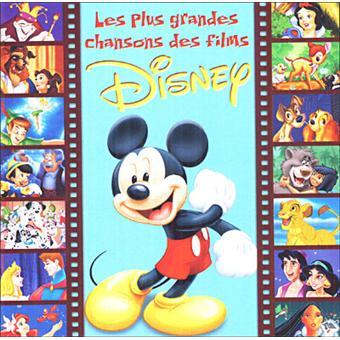 Les plus grandes chansons des films Disney Compilation de musiques