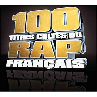 100 titres cultes du rap fran ais 2011 compilation rap for Achat maison rap
