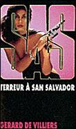 SAS - Tome 60 : SAS 60 Terreur à San Salvador