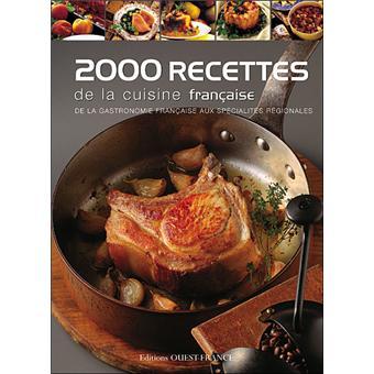 2000 recettes de la cuisine fran aise cartonn - Recette cuisine traditionnelle francaise ...