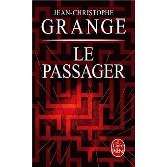Le passager poche jean christophe grang achat livre - Dernier livre de jean christophe grange ...