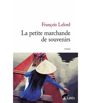 La petite marchande de souvenirs broch fran ois lelord achat livre ou ebook achat - La petite marchande angers ...