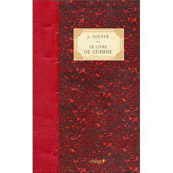Le livre de cuisine reli jules gouff achat livre for Les meilleurs livres de cuisine
