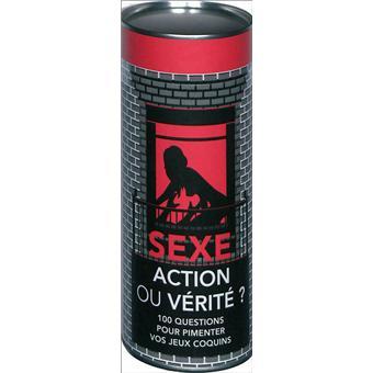 sexe pression action ou verite sexe