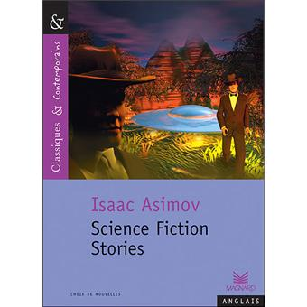 validity of science fiction in isaac Definitions of science fiction  isaac asimov 1975 science fiction can be defined as that branch of literature which deals with the reaction of human beings to .