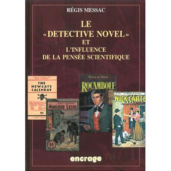 Le détective Novel et l'influence de la pensée scientifique