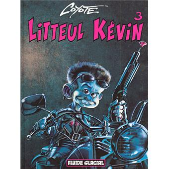 Litteul Kevin Tome 3 Litteul Kevin Coyote Cartonn 233 border=