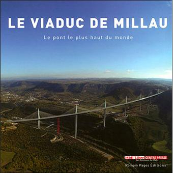 le viaduc de millau le pont le plus haut du monde reli collectif achat livre achat. Black Bedroom Furniture Sets. Home Design Ideas