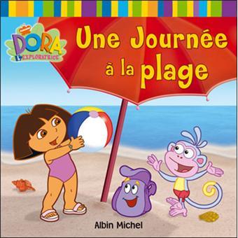 Dora l 39 exploratrice une journ e la plage collectif - Dora a la plage ...