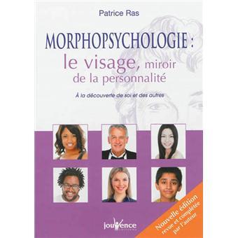 Morphopsychologie le visage miroir de la personnalit for Miroir psychologie