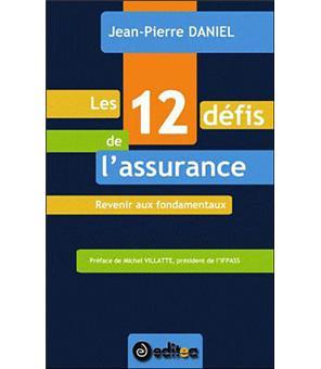 Les 12 défis de l'assurance