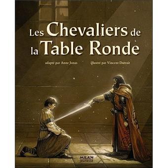 les chevaliers de la table ronde cartonn 233 vincent dutrait jonas achat livre achat
