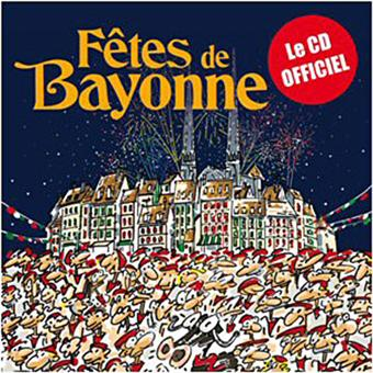 fetes de bayonne cd album en pays basque tous les disques la fnac. Black Bedroom Furniture Sets. Home Design Ideas