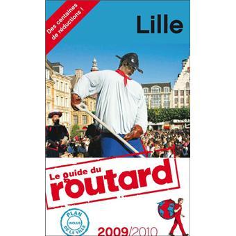 le routard lille edition 2009 2010 broch collectif achat livre prix. Black Bedroom Furniture Sets. Home Design Ideas