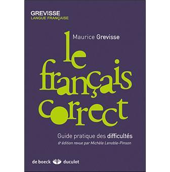 Le fran ais correct guide pratique des difficult s for Le guide des prix