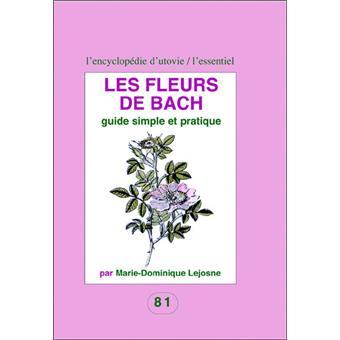 Les fleurs de bach broch marie dominique lejosne for Le prix des fleurs