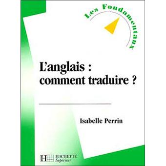 anglais comment traduire broch perrin achat livre achat prix fnac. Black Bedroom Furniture Sets. Home Design Ideas