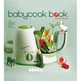 babycook book 85 recettes de papa chef broch david rathgeber achat livre achat prix fnac. Black Bedroom Furniture Sets. Home Design Ideas