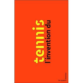 l 39 invention du tennis broch jean christophe piffaut livre tous les livres la fnac. Black Bedroom Furniture Sets. Home Design Ideas