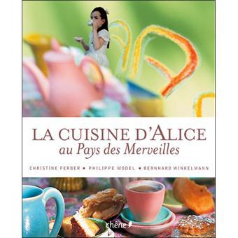 La cuisine d 39 alice au pays des merveilles broch - La cuisine d alice au pays des merveilles ...