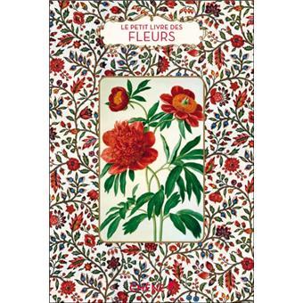 Le petit livre des fleurs reli dominique pen du for Le prix des fleurs
