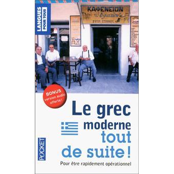 le grec moderne tout de suite poche collectif livre tous les livres 224 la fnac
