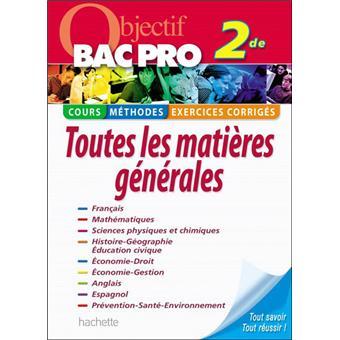 Objectif Bac Toutes Les Matieres 2nde Bac Pro