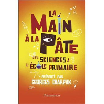 la 224 la p 226 te les sciences 224 l 233 cole primaire broch 233 georges charpak achat livre