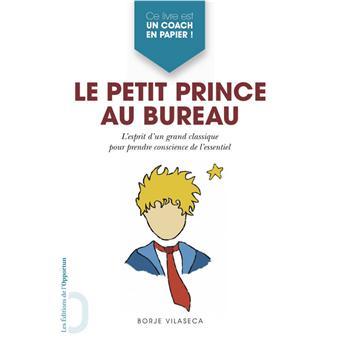 Le petit prince au bureau l 39 esprit d 39 un grand classique for Petit bureau multimedia